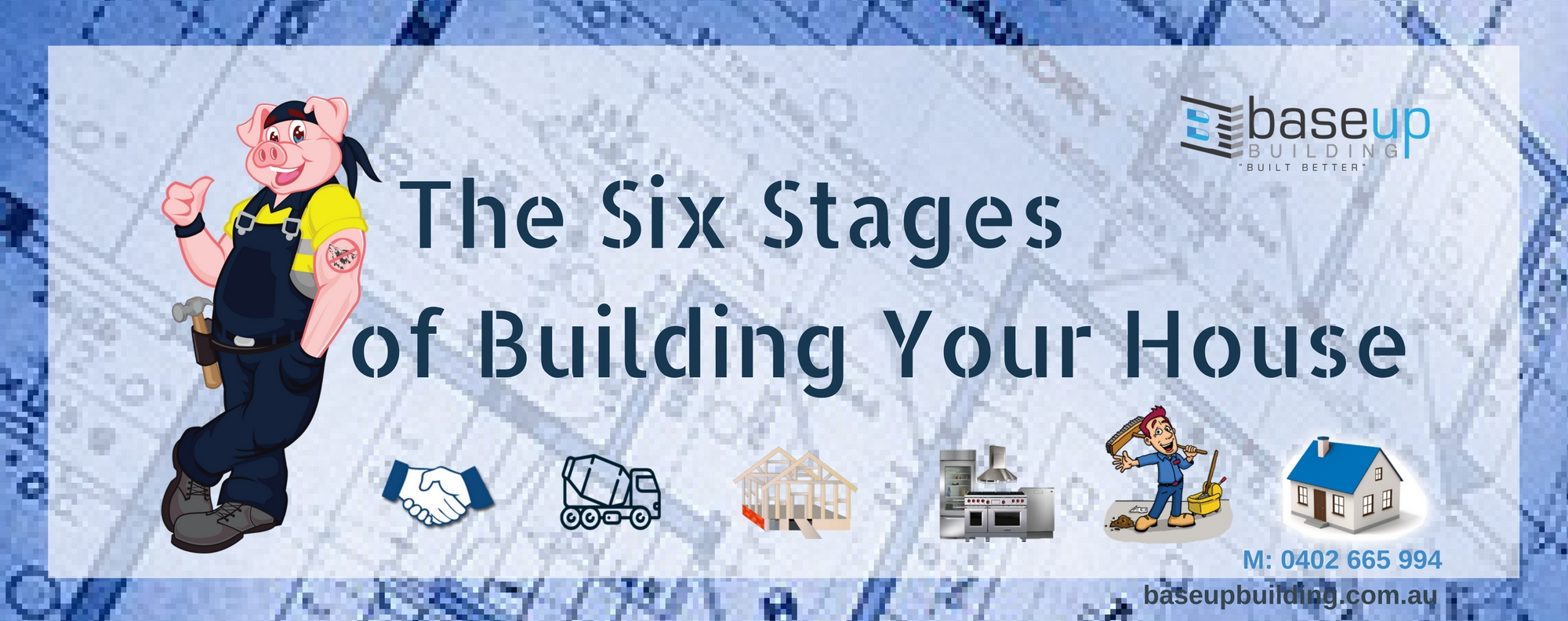 The Six Stages of Building a House