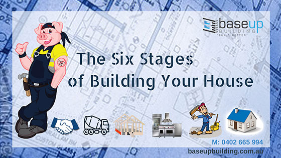 The Six Stages of Building Your House